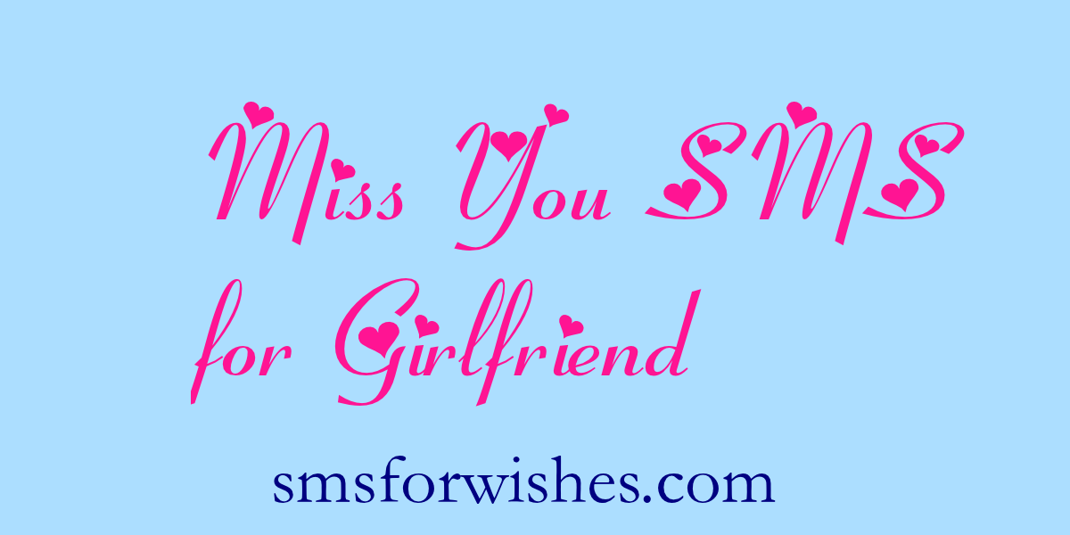 Miss You SMS for Girlfriend